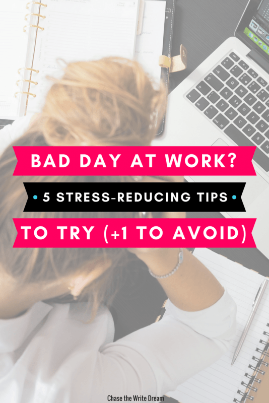Bad day at work? Reduce stress with these 5 tips. Practice self-care at your job and create better work/life balance along the way. Click also to read which tactic to avoid! #career #stress
