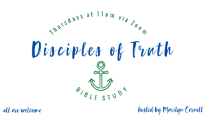 D.O.T. = Disciples of Truth Bible Study via Zoom