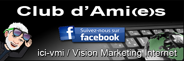 Club Amies Vision Marketing Internet Michel Gregoire