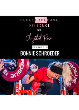 the rebel babe cave podcast, chrystal rose, bonnie schroeder