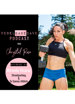 miranda alcaraz, street parking, the rebel babe cave, the rebel babe cave podcast, chrystal rose, chrystalrose.com