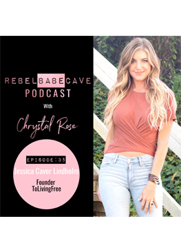 the rebel babe cave podcast, chrystal rose, Jessica Caver Lindholm