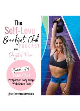 Dani Gallant, self-love breakfast club, Chrystal Rose