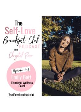 self-love breakfast club, podcast, Emily Bott, body image, food struggles