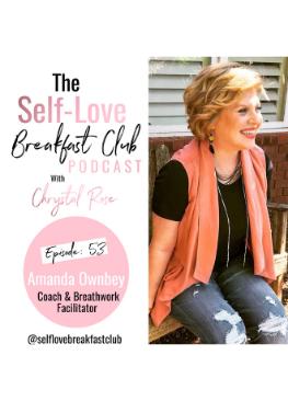 self-love breakfast club podcast, Amanda Ownbey