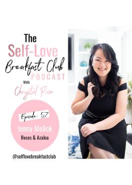 self-love breakfast club, Jenny Melick, episode 57