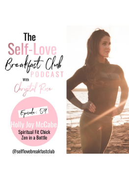 the self-love breakfast club podcast, episode 59, Holy Joy McCabe, supplements