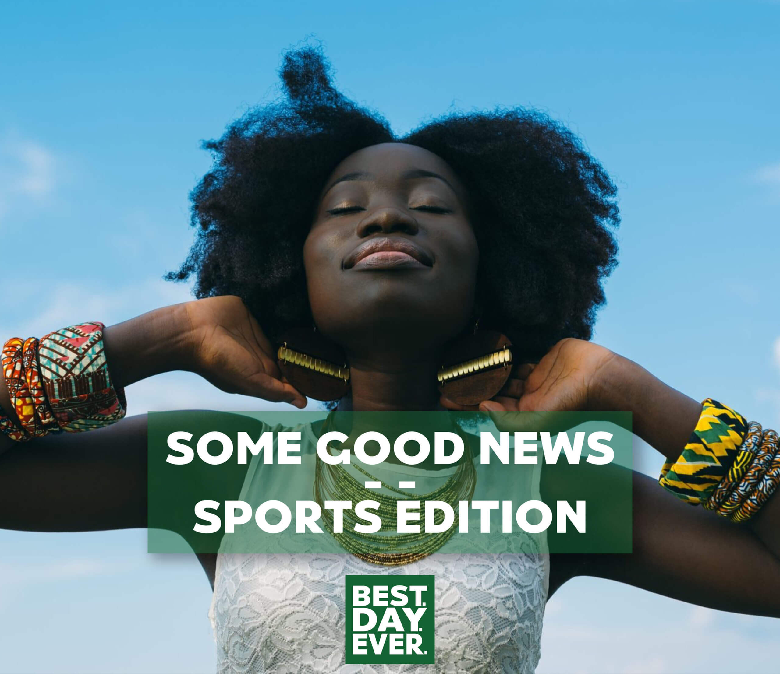 Some Good News – Sports Edition   5.19.20