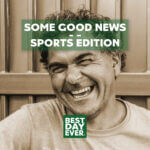 Some Good News – Sports Edition | 5.27.20
