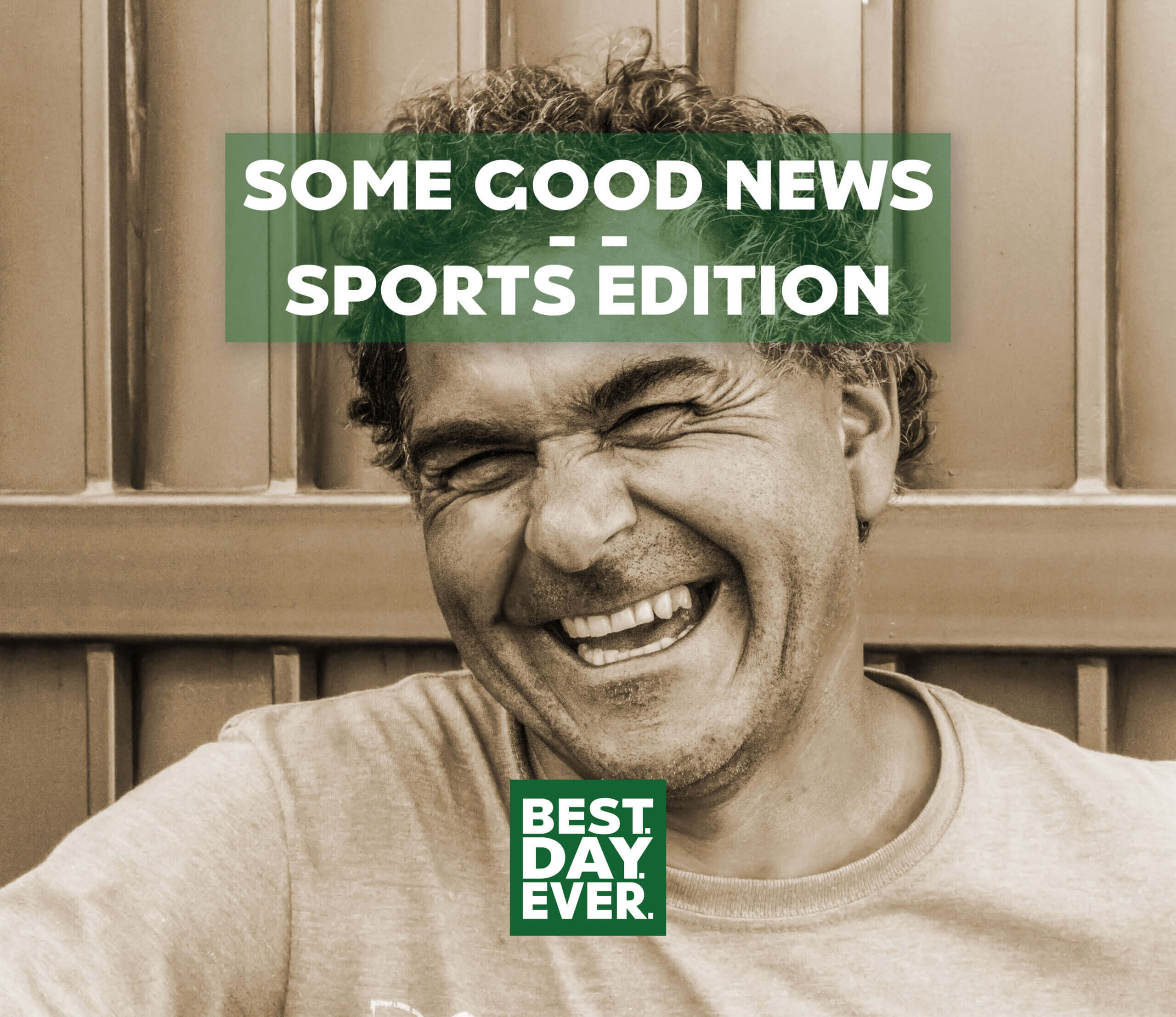 Some Good News – Sports Edition   5.27.20