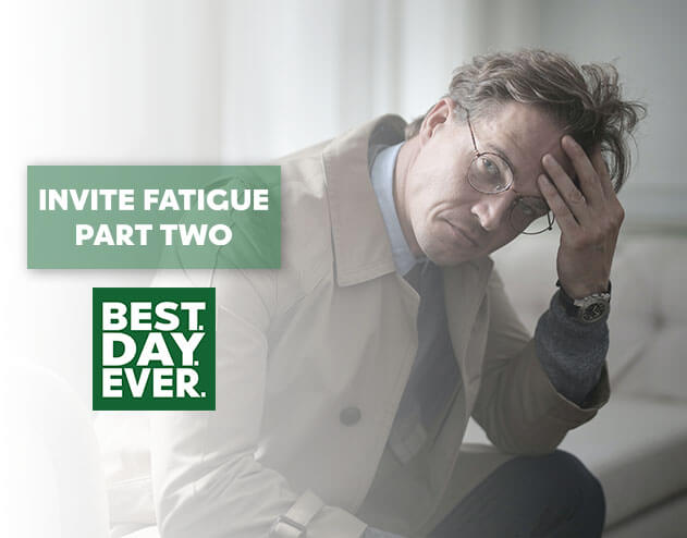 The Big Push – Navigating a World of Invite Fatigue   Part 2