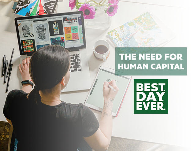 The Need for Human Capital