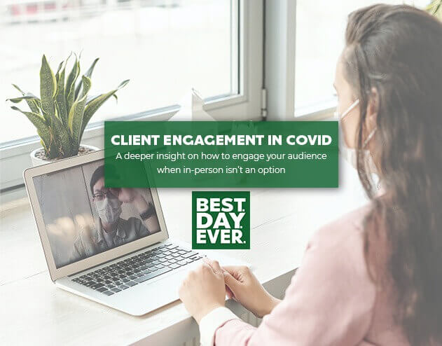 A Guide to Client Engagement During COVID-19