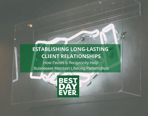 Establishing Long-Lasting Client Relationships