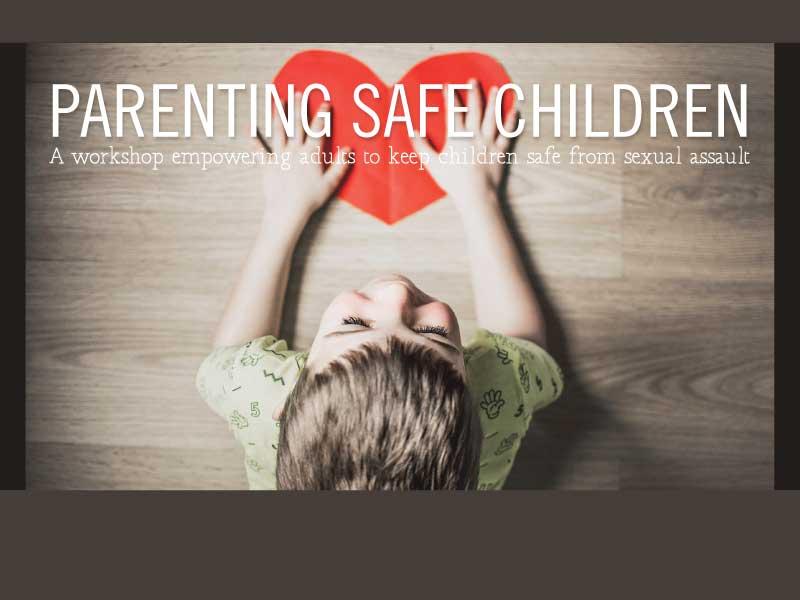 Parenting Safe Children workshop at Wellshire Church in Denver