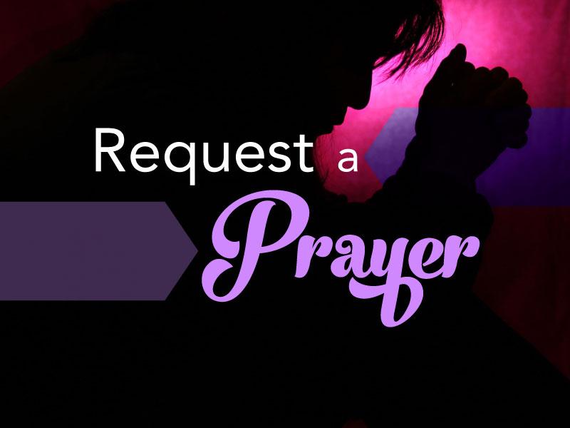 Request A Prayer For the Easter Prayer Vigil