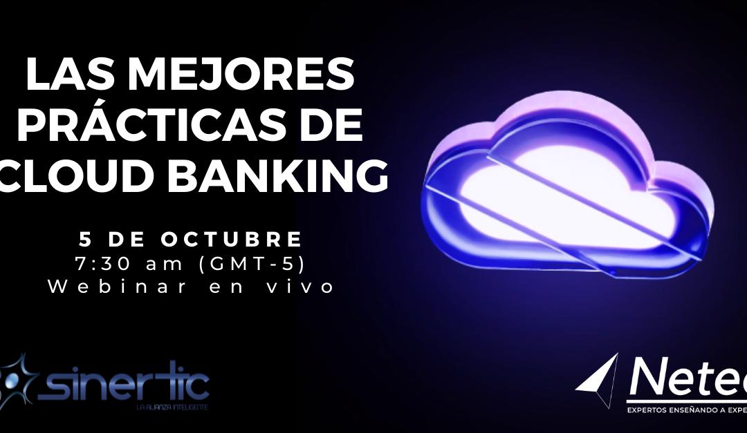 Cloud Banking, pilar de la transformación digital en el sector financiero