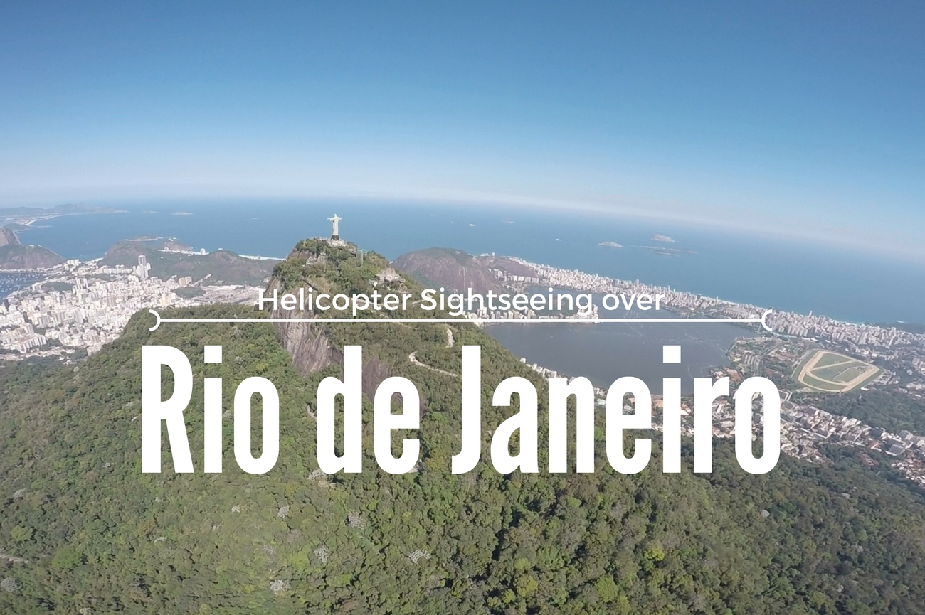 Helicopter sightseeing over Rio de Janeiro