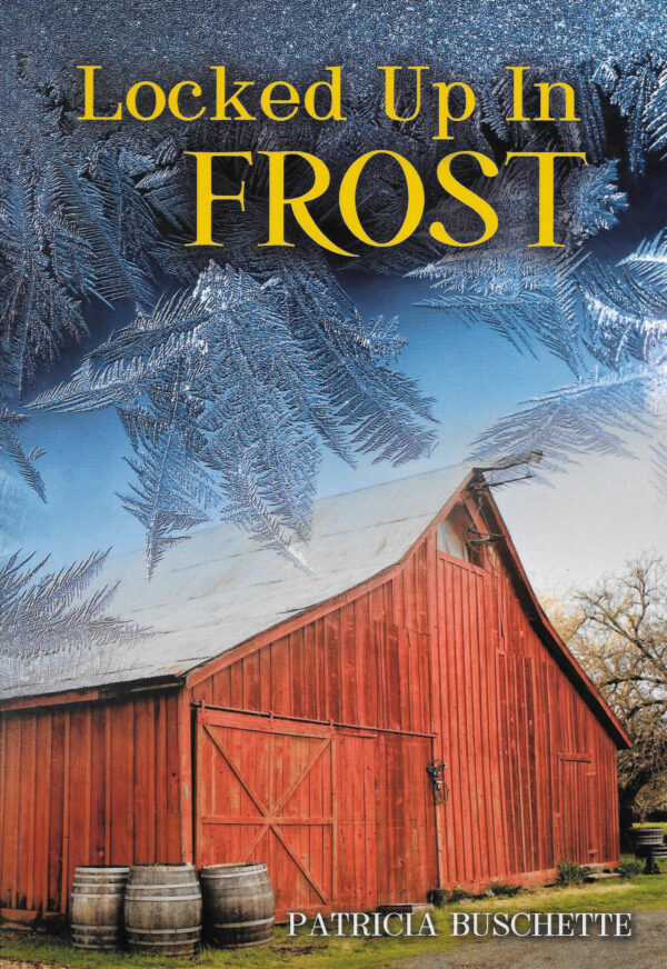 the cover of Locked up is a frost with a shed in a winter landscape