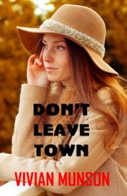 DON`T LEAVE TOWN