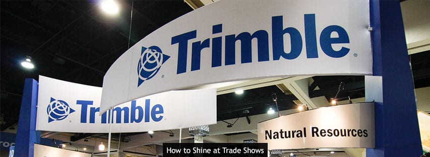 How to Shine at Trade Shows
