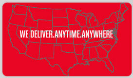 We Deliver.Anytime.Anywhere