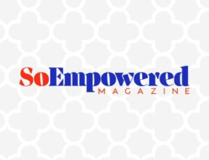 Chenese Featured In SoEmpowered Magazine