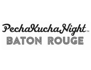 Chenese To Speak At PechaKucha Night Baton Rouge Vol. XV