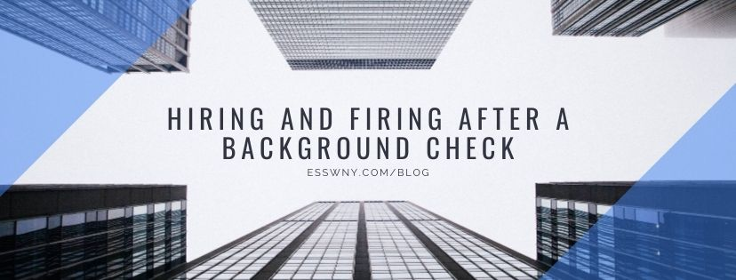 Hiring and Firing After A Background Check
