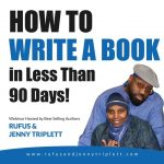 Jenny Triplett, Rufus Triplett, how to write a book webinar, CD lesson, author education