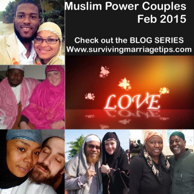Muslim Power Couples February 2015 on Surviving Marriage Tips.com