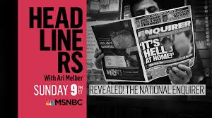 How different is the National Enquirer than MSNBC?