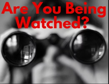 Alert:You're Being Watched!