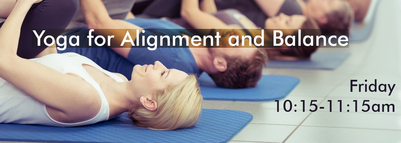 Yoga for Alignment and Balance