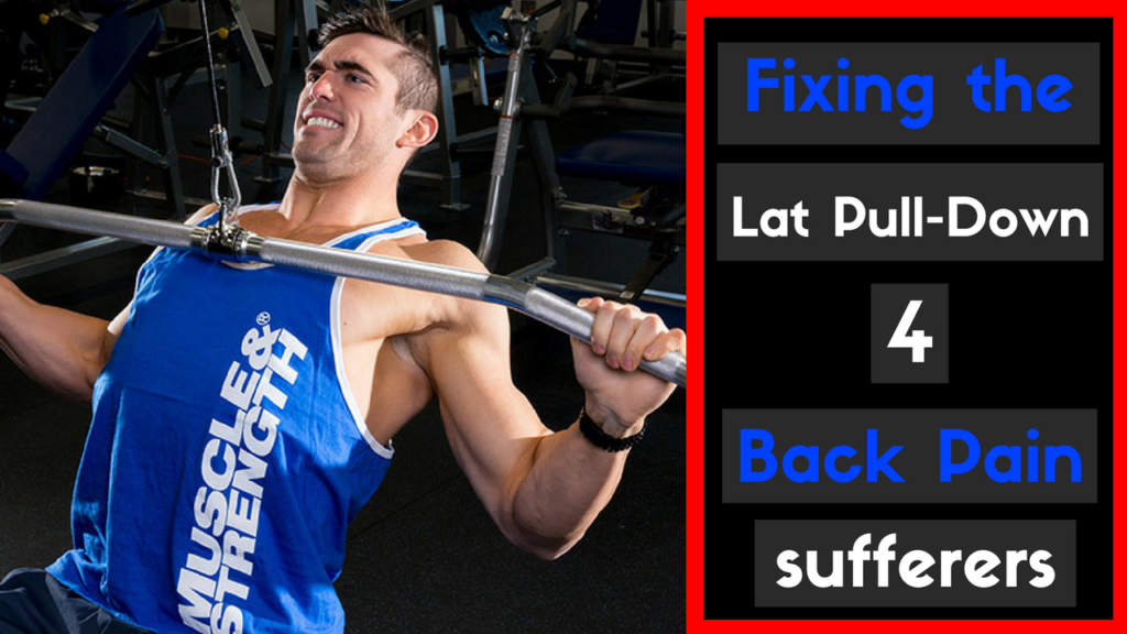 lat pull-down and back pain