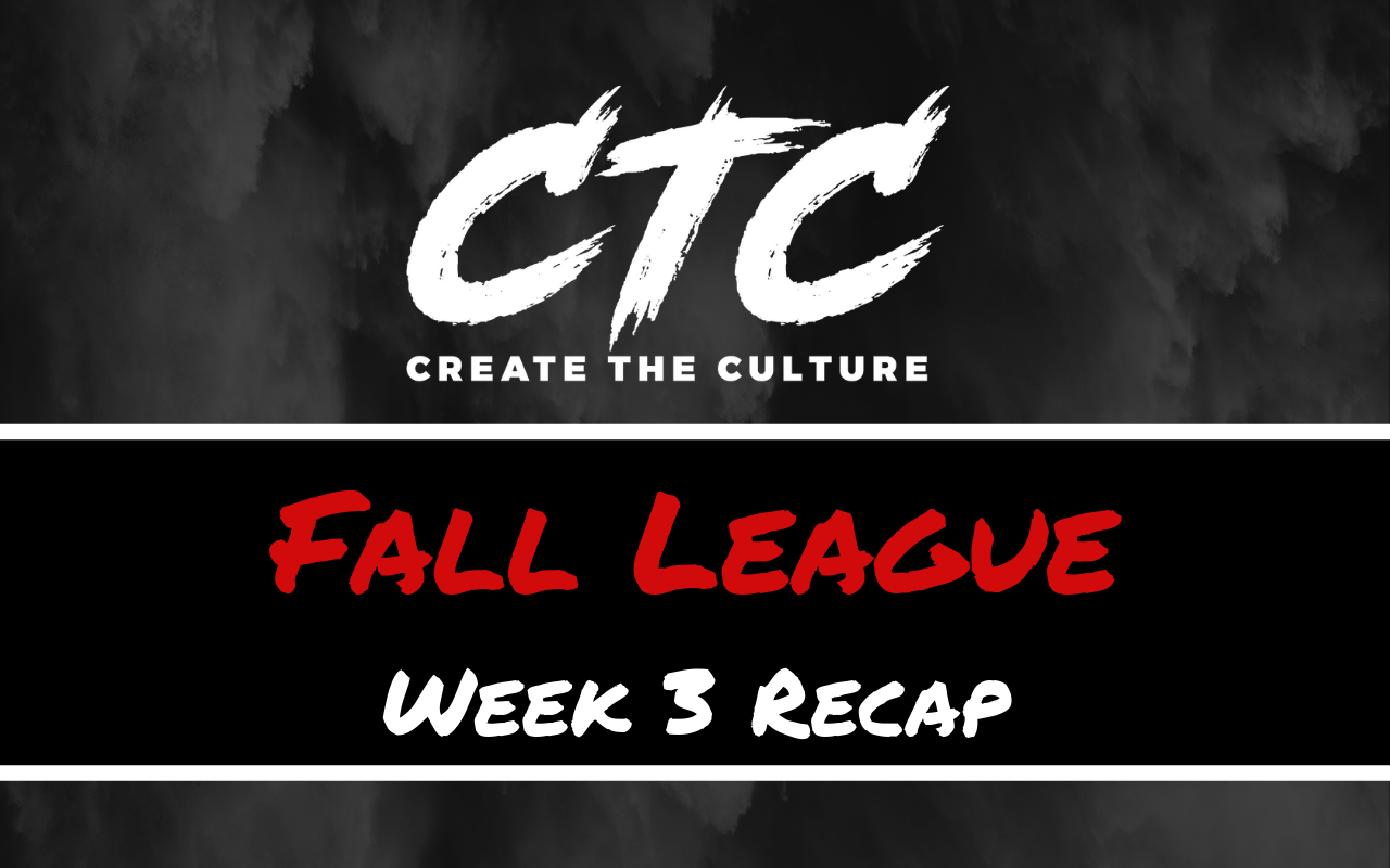CTC Fall League Week 3
