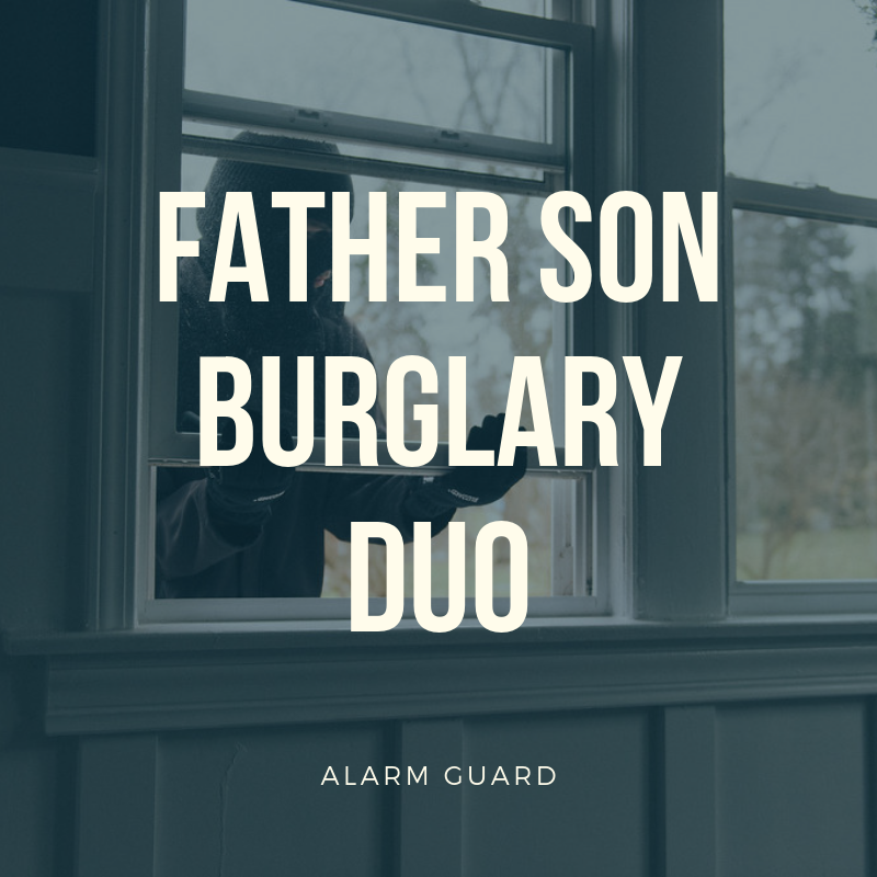 2019's Disturbing Trend: Father-Son Burglary Duos