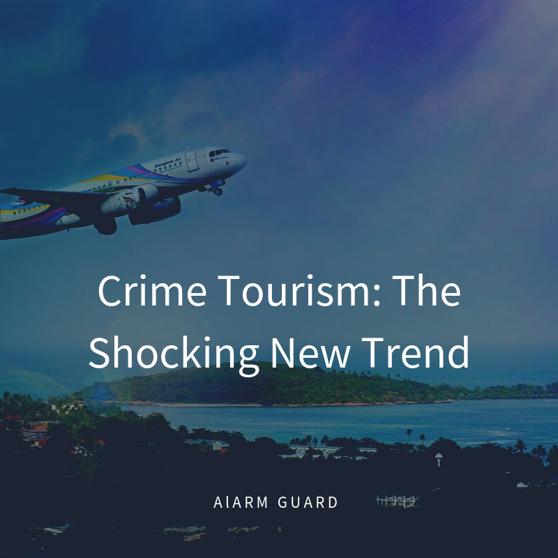 Crime Tourism: The Shocking New Trend