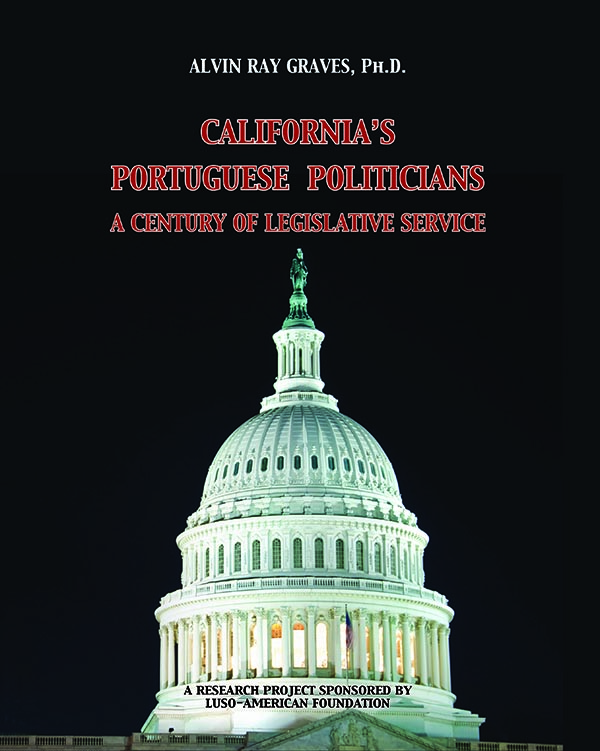 California's Portuguese Politicians – A Century of Legislative Service