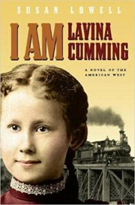 I Am Lavina Cumming: A Novel of the American West
