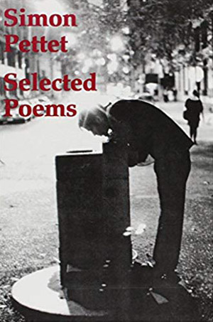 Selected Poems by Simon Pettet