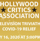 Hollywood Critics Association to Host a Film & Television Triviathon for COVID-19 Relief