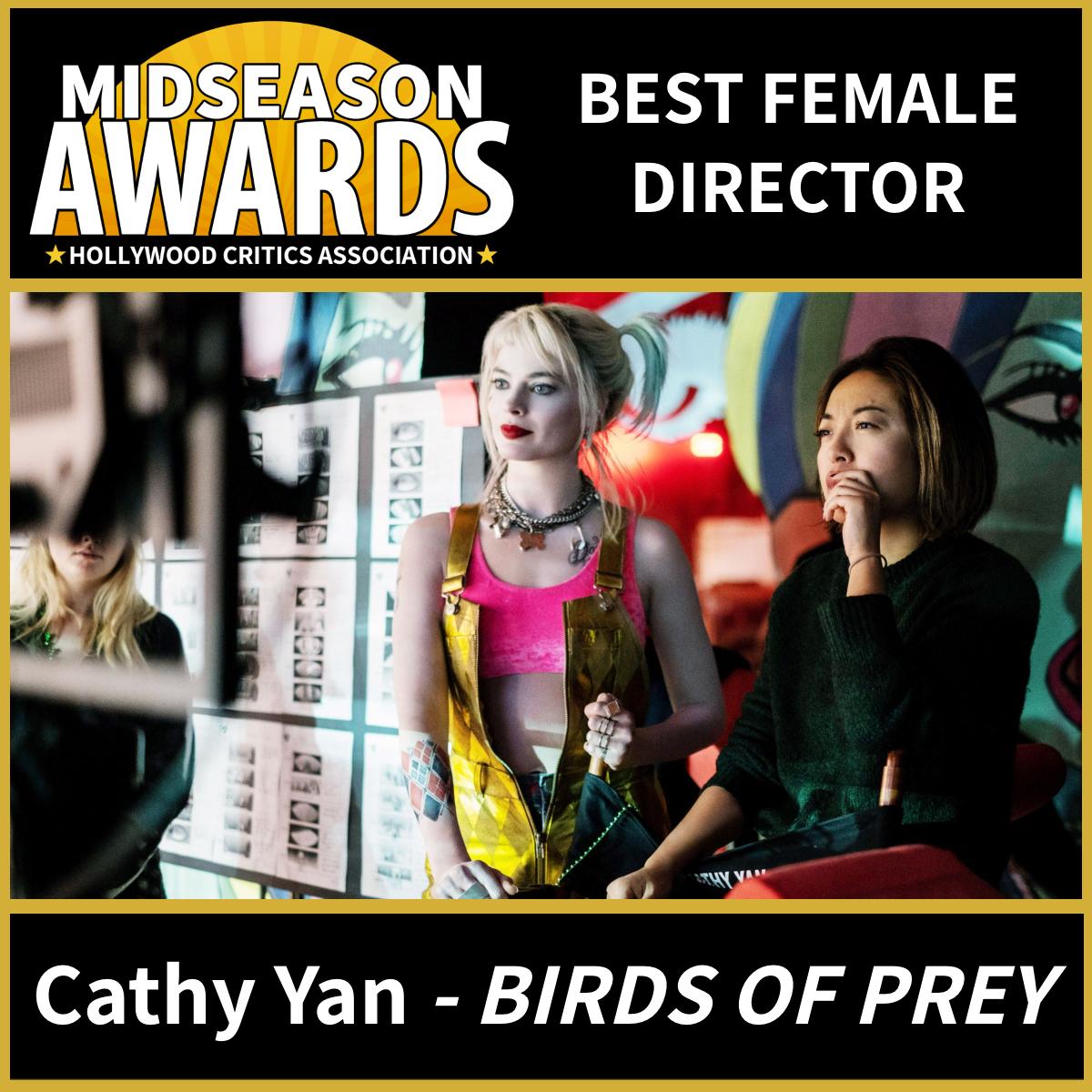 Best Female Director - Cathy Yan for Birds of Prey