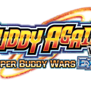 S-UB05 Buddy Again Vol. 2 ~Super Buddy Wars EX~
