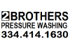 2 Brothers Pressure Washing