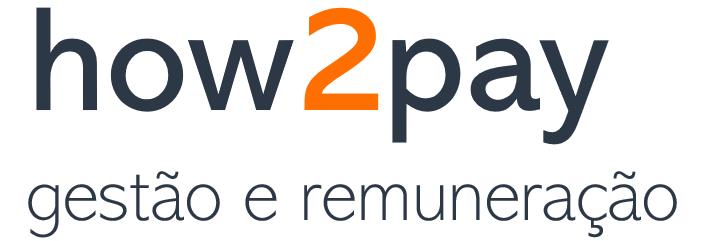 How2Pay – Gestão e Remuneração