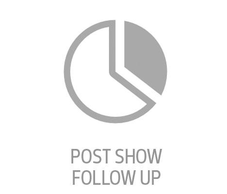 Post Show Follow Up