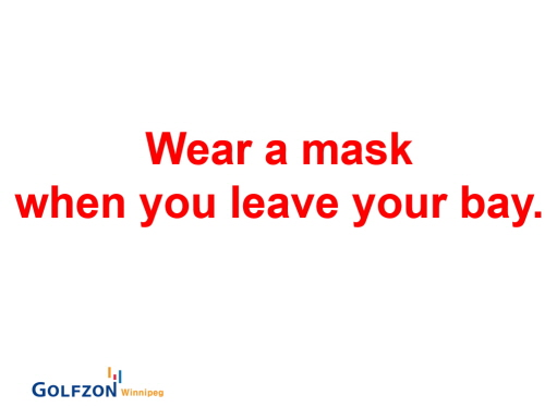 wear mask when you leave your bay