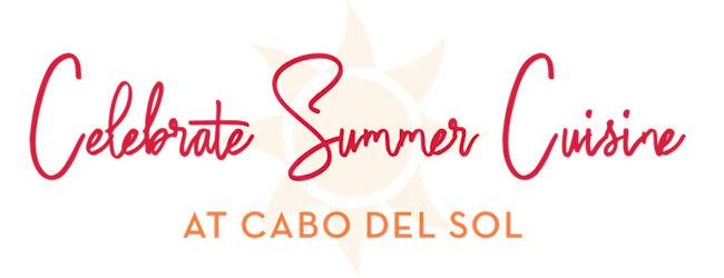 Cabo Summer Cuisine Header-650x250