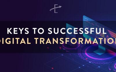 Keys to Successful Digital Transformation